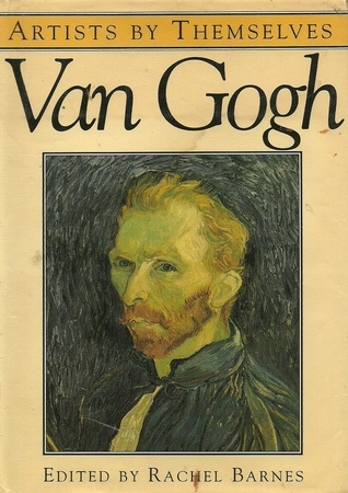 Artists By Themselves: Van Gogh