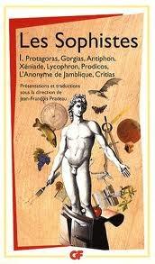 Les Sophistes: Tome 1, De Protagoras à Critias - Fragments et témoignages por Jean-François Pradeau