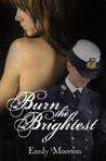 Burn the Brightest