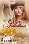 Silent Night's Seduction by Clarissa Yip