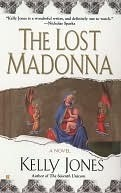 The Lost Madonna by Kelly Jones