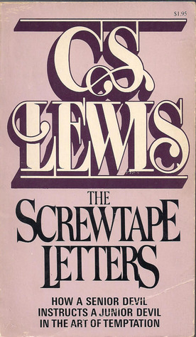 the screwtape letters by cs lewis
