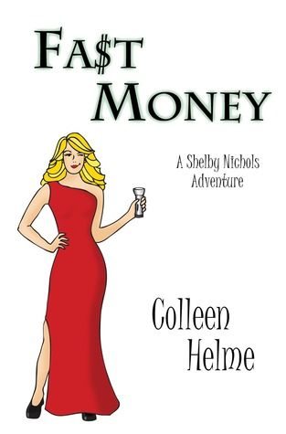 Fast Money by Colleen Helme