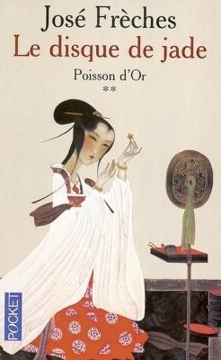 Poisson d'Or (Le Disque de Jade #2)