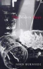The Mercy Boys by John Burnside