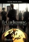 El Club Bilderberg by Cristina Marin J.