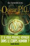 La révélation des Médicus (Oscar Pill, #1)