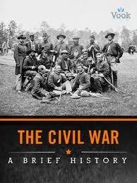 The Civil War: A Brief History