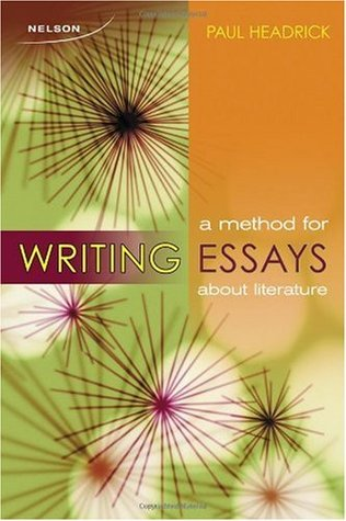 a method for writing essays about literature by paul headrick 8403607