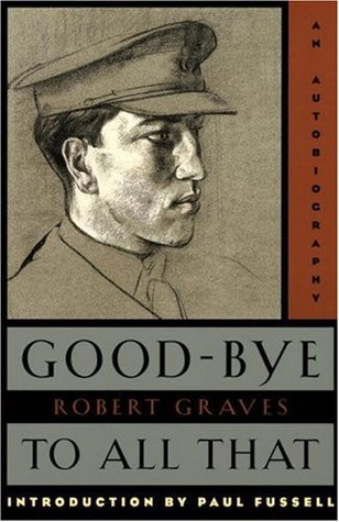 Read Epub Good-bye to All That - 100% free Book by Robert Graves