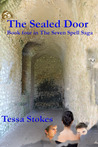 The Sealed Door (The Seven Spell Saga, #4)