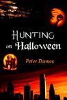 Hunting on Halloween