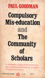 Compulsory Mis-education/The Community of Scholars