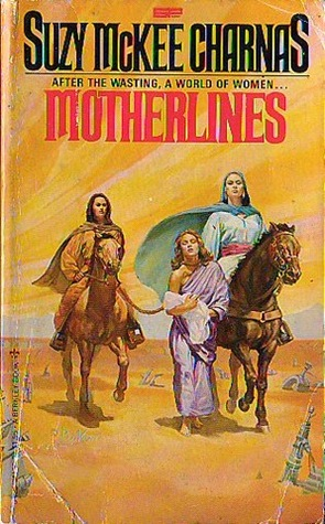 Motherlines by Suzy McKee Charnas