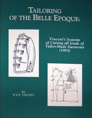 Tailoring of the Belle Epoque by W. D. F. Vincent