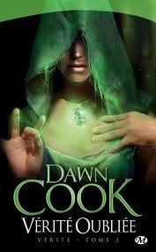 Vérité oubliée by Dawn Cook