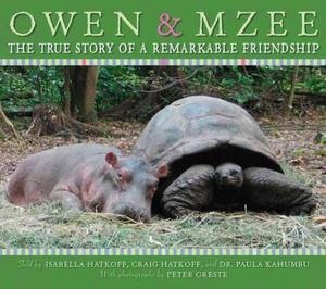 Owen and Mzee by Isabella Hatkoff