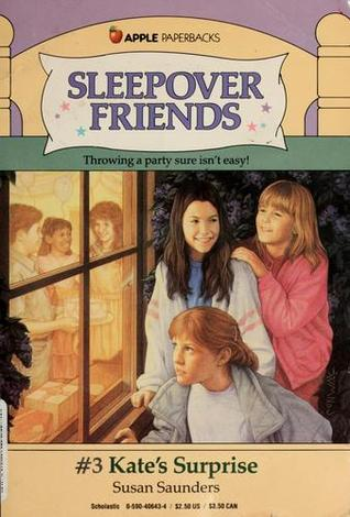 Kate's Surprise (Sleepover Friends, #3)