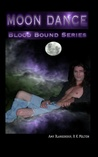 Moon Dance (Blood Bound, #1)