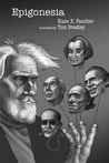 Epigonesia by Kane X. Faucher
