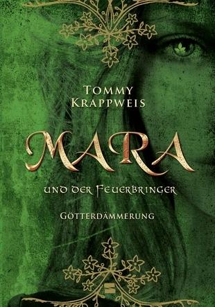 Götterdämmerung (Mara und der Feuerbringer, #3)