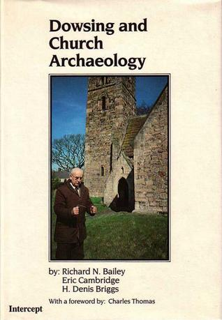Dowsing and Church Archaeology