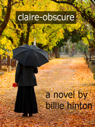 claire-obscure by Billie Hinton