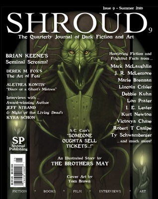 Shroud 9: The Quarterly Journal Of Dark Fiction And Art (Volume 3)