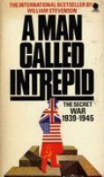 A Man Called Intrepid by William Stevenson