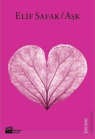 Aşk by Elif Shafak