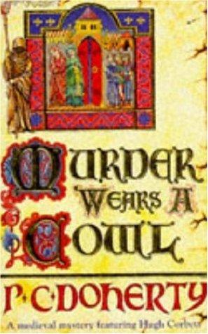 Murder Wears a Cowl (Hugh Corbett, #6)