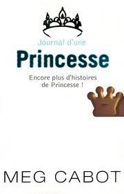 Journal D'une Princesse: encore plus d'histoires de Princesse