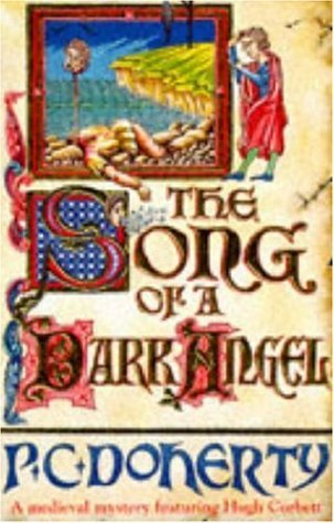 The Song of a Dark Angel by Paul Doherty