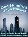 One Hundred Open Houses