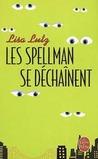 Les Spellman se déchaînent (Les Spellman, #2)