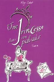 Une princesse dans son palais (Journal d'une Princesse, #4)