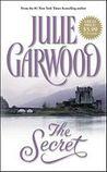 The Secret by Julie Garwood