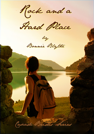 Rock and A Hard Place (Cascade Brides, #1)