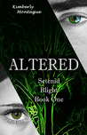 Altered (Setenid Blight #1)