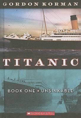Unsinkable (Titanic, #1)