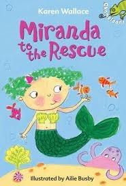 Miranda To The Rescue by Karen Wallace