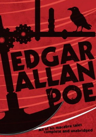 Edgar Allan Poe : the best of his macabre tales, complete and unabridged