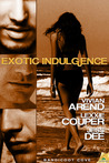 Exotic Indulgence (Bandicoot Cove, #1)