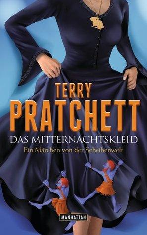 Das Mitternachtskleid. Ein Märchen von der Scheibenwelt by Terry Pratchett
