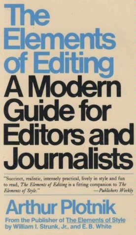 The Elements of Editing by Arthur Plotnik