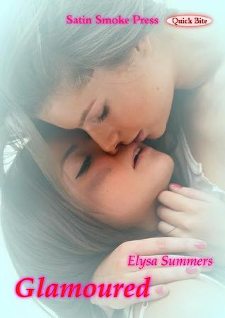 Glamoured by Elysa Summers