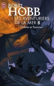 Ombres et flammes (Les aventuriers de la mer, #8)