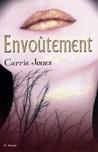 Envoûtement by Carrie Jones