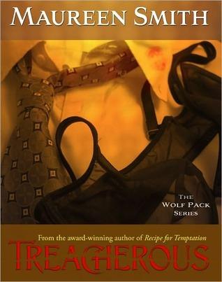 Treacherous by Maureen Smith