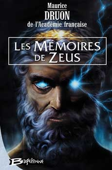 Les Mémoires de Zeus by Maurice Druon